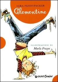 Clementine / Sara Pennypacker ; illustrazioni di Marla Frazee