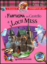 Il fantasma del castello di Loch Mess