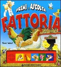Fattoria / Tony Wolf