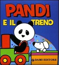 Pandi e il treno / [illustrazioni di Oda Taro ; testi di Silvia D'Achille]