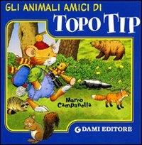 Gli animali amici di Topo Tip