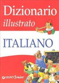 Dizionario illlustrato italiano / a cura di Roberto Mari ; [illustrazioni Tony Wolf]