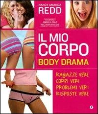 Il mio corpo : body drama / Nancy Amanda Redd ; prefazione di Angela Diaz ; fotografie di Kelly Kline