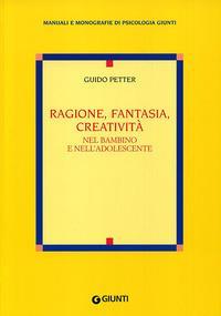Ragione, fantasia, creatività