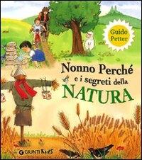 Nonno Perchè e i segreti della natura