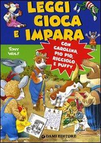 Leggi gioca e impara con Carolina, Pio Pio, Ricciolo e Puffy
