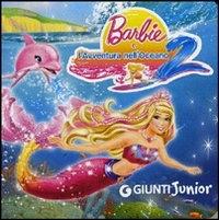 Barbie e l'avventura nell'oceano 2