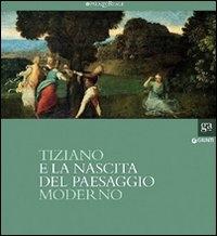 Tiziano e la nascita del paesaggio moderno