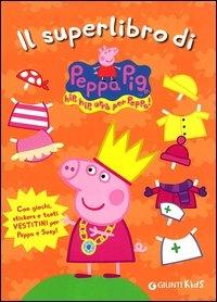 Il superlibro di Peppa Pig