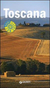 Toscana : guida completa / [testi di Sabrina Carollo]
