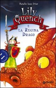 Lily Quench e la Regina Drago