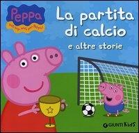 La partita di calcio e altre storie