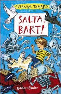 Salta, Bart! / Susanna Tamaro ; illustrazioni di Adriano Gon