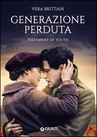 Generazione perduta = Testament of youth / Vera Brittain