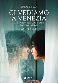 Ci vediamo a Venezia