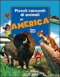 Piccoli racconti di animali in America