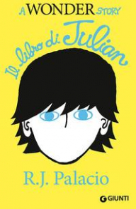 Il libro di Julian / R. J. Palacio