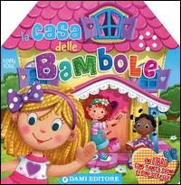 La casa delle bambole : un libro con tanti suoni e finestrelle / Kenny Ross