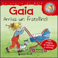 Gaia arriva un fratellino!