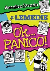 Ok... panico! / Annalisa Strada ; [illustrazioni: Claudia Petrazzi]