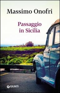 Passaggio in Sicilia / Massimo Onofri