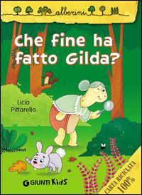 Che fine ha fatto Gilda?