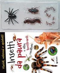 Insetti da paura e altre terrificanti creature