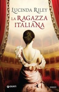 La ragazza italiana / Lucinda Riley ; traduzione di Leonardo Taiuti
