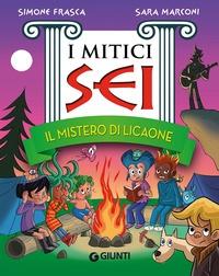Il mistero di Licaone/ Simone Frasca, Sara Marconi