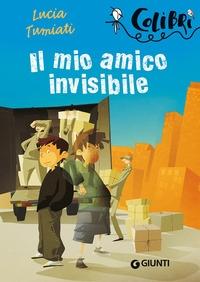 Il mio amico invisibile / Lucia Tumiati ; illustrazioni di Simone Massoni