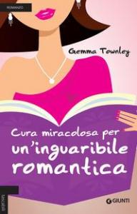 Cura miracolosa per un' inguaribile romantica