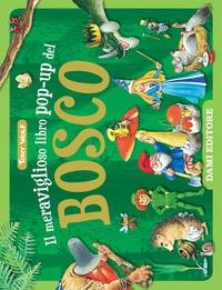 Il meraviglioso libro pop-up del bosco