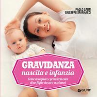 Gravidanza, nascita e infanzia