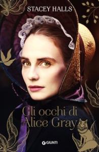 Gli occhi di Alice Gray