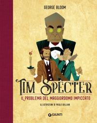 Tim Specter. [1]: Il problema del maggiordomo impiccato