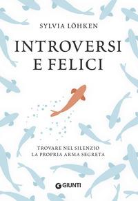 Introversi e felici