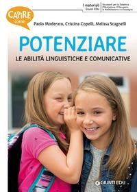 Capire come potenziare le abilità linguistiche e comunicativa