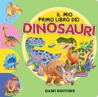 Il mio primo libro dei dinosauri
