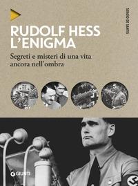 L'enigma Rudolf Hess