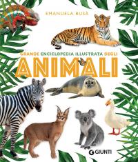 Grande enciclopedia degli animali