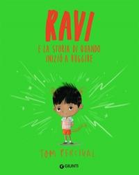 Ravi e la storia di quando iniziò a ruggire