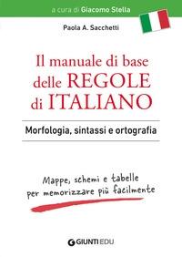 Il manuale di base delle regole di italiano
