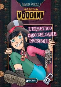 Voodini. L'ermetico caso del baule invisibile