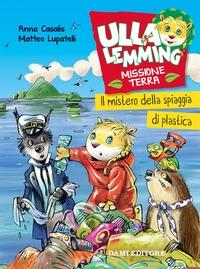 Ulla Lemming. Il mistero della spiaggia di plastica
