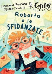 Roberto e le sfidanzate