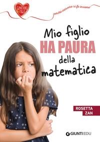Mio figlio ha paura della matematica