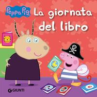Peppa Pig. La giornata del libro