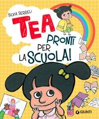 Tea. Pronti per la scuola!