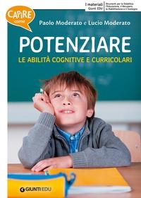 Potenziare le abilità cognitive e curricolari