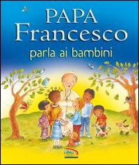 Papa Francesco parla ai bambini
